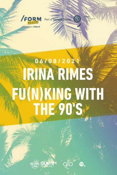 Poster eveniment Irina Rimes & Fu(n)king With the 90\'s