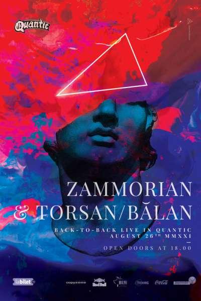 Poster eveniment Zammorian & Torsan/Bălan