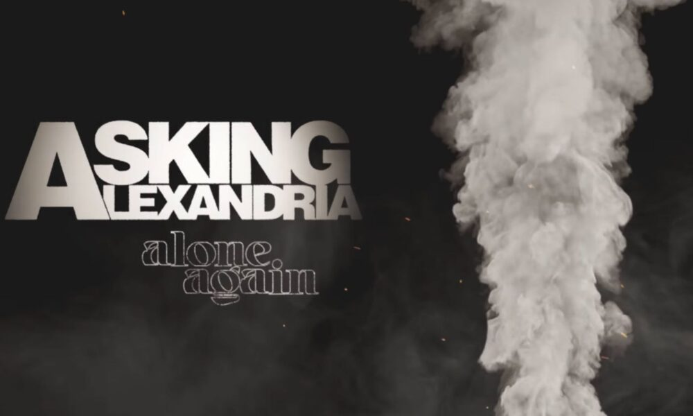 Coperta single Asking Alexandria Alone Again