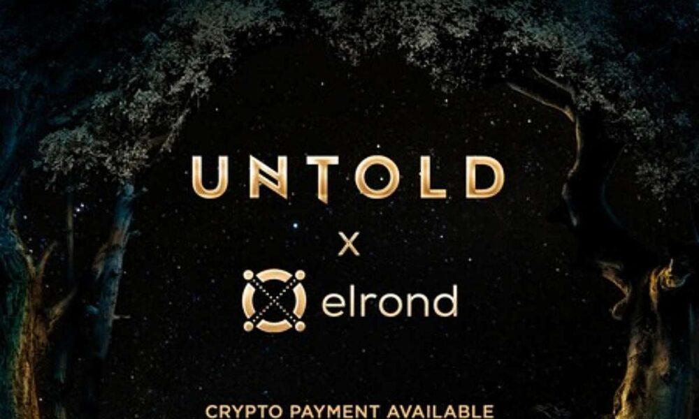 Untold x Elrond
