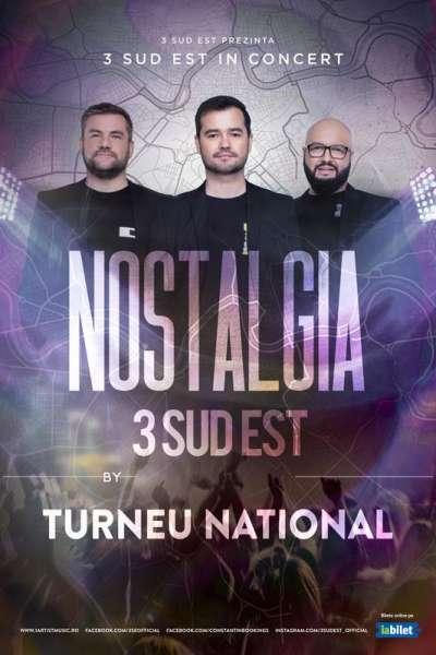 Poster eveniment 3 Sud Est - Nostalgia