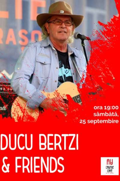 Poster eveniment Ducu Bertzi & Friends