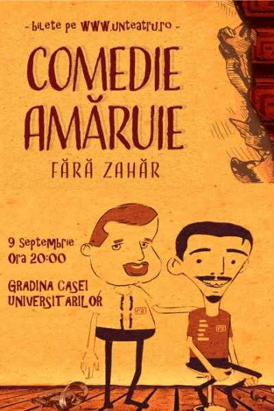 Poster eveniment Fără Zahăr - Comedie Amăruie