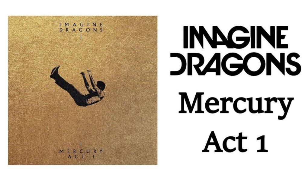 Coperta album Imagine Dragons Mercury Act 1