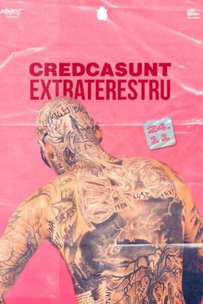 Poster eveniment Cred Că Sunt Extraterestru