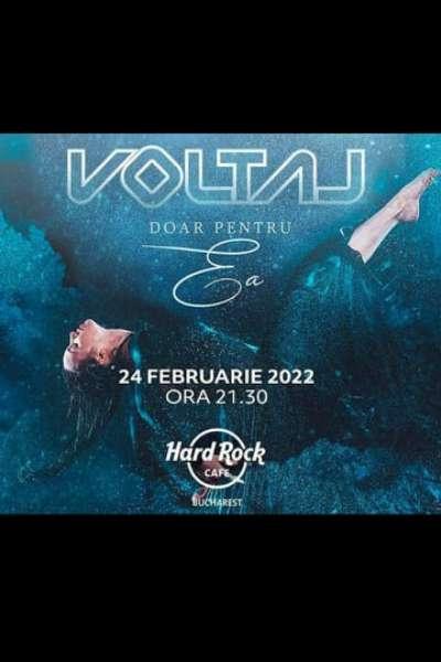 Poster eveniment Voltaj - Doar pentru ea
