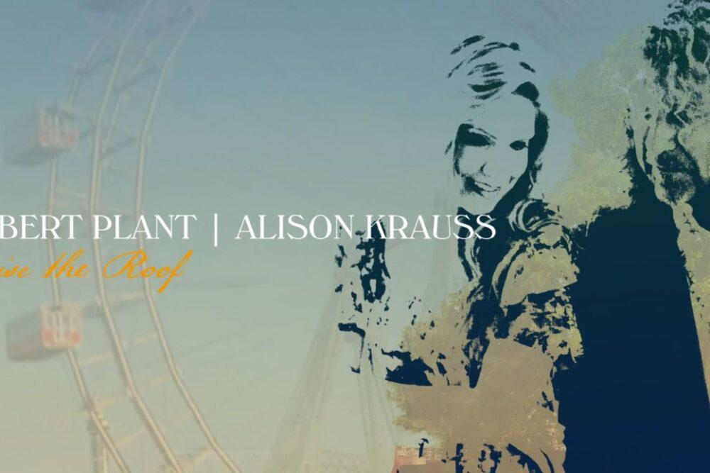 Coperta album Robert Plant Alison Krauss Raise the Roof