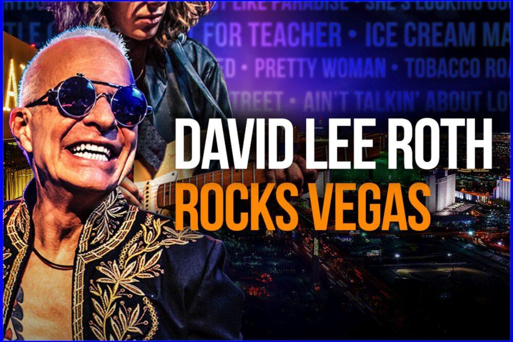 David Lee Roth concerte Las Vegas 2021